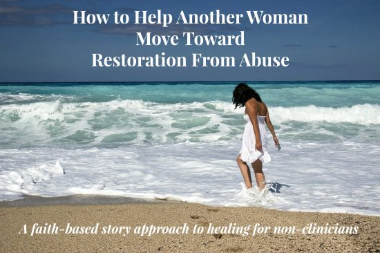 How-to-Help-Another-Woman-Move-Toward-Restoration-From-Abuse-Course-Cover.jpg