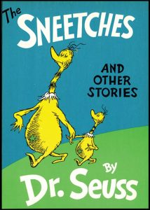 The Sneetches on the Beaches and the Snobs in the Pews